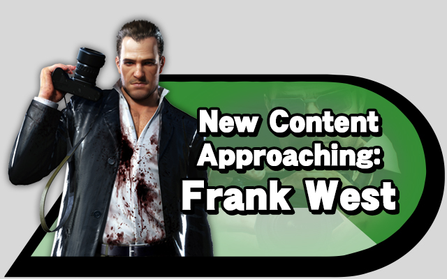 New Content Approaching: Frank West